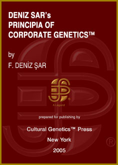 F. Deniz Sar: Deniz Sar's Principia of Corporate Genetics (TM), 2 Volumes, Cultural Genetics Press (TM), New York, 2005.