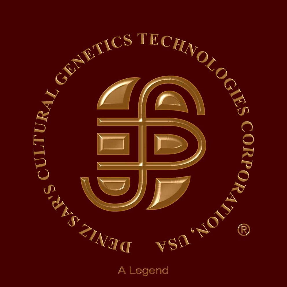 Deniz Sar's Cultural Genetics Technologies (TM) Corporation, USA.
